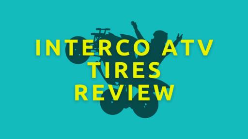 interco atv tires reviews